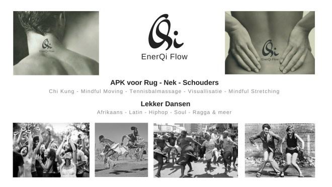 EnerQi Flow, vrij dansen, Afrikaanse dans, salsa, chi kung, zelfmassage, Qi, Ki, Chi, Rugpijn, nekpijn, schouderpijn, tennisbalmassage, mindful moving,