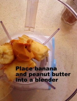 Place peeled banana and peanut butter into a blender.
