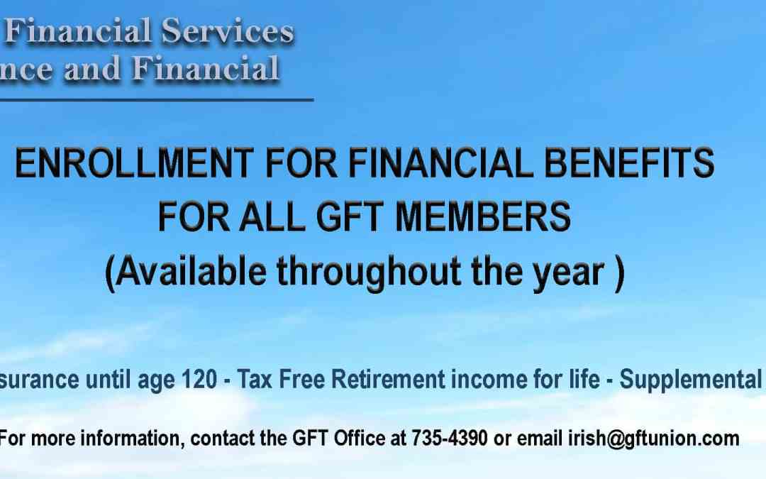 GFT MEMBER APPLICANTS FOR FINANCIAL BENEFITS