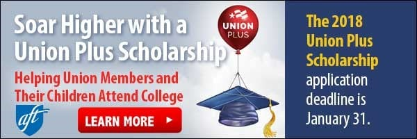 UNION PLUS SCHOLARSHIP DEADLINE: January 31