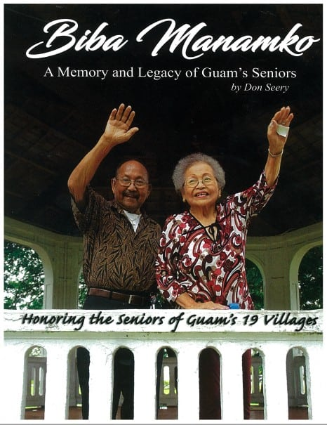BIBA MANAMKO: A MEMORY AND LEGACY OF GUAM'S SENIORS