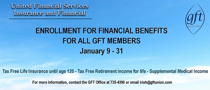 OPEN ENROLLMENT JANUARY 9 – 31: LIFE INSURANCE/TAX FREE RETIREMENT INCOME/MEDICAL INCOME