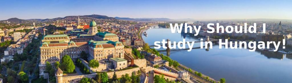 Study in Hungary! everything you need to know before your travel