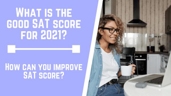 good SAT score