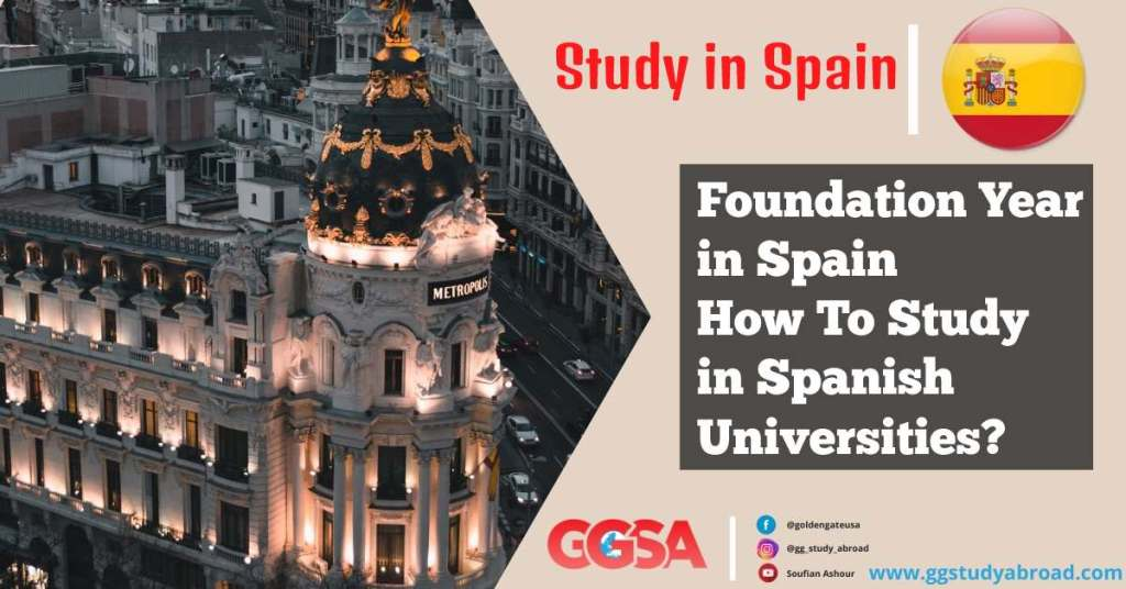 Foundation Year in Spain – how To Study in Spanish Universities?