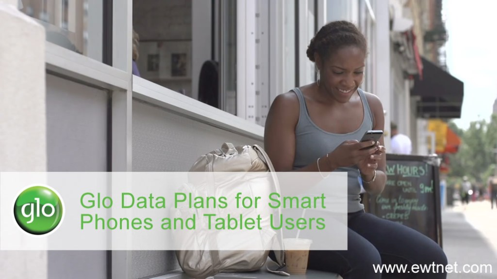 Glo Data Plans for Smart Phones and Tablet Users