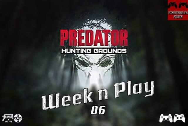 Week'N'Play 06 : Predator nous traque, gameplay et avis
