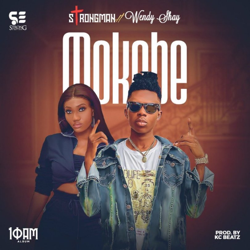 Strongman - Mokobi ft. Wendy Shay