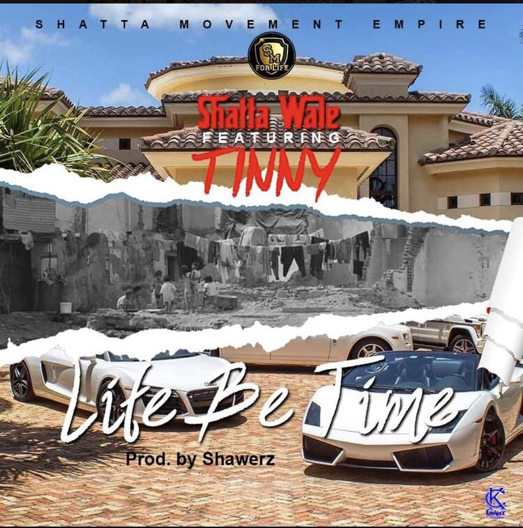 Shatta Wale - Life Be Time ft. Tinny