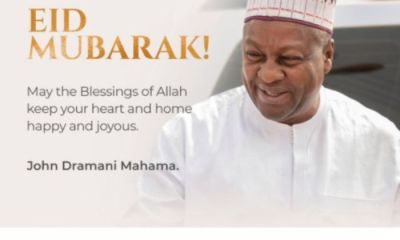 Eid-ul-Adha: John Mahama Calls On Muslims To Be Inspired To Give Back To Humanity