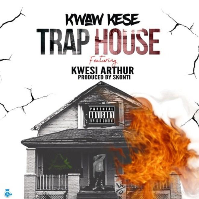 Kwaw Kese - Trap House feat. Kwesi Arthur