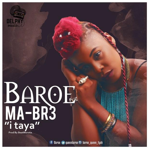 Baroe - Ma Br3 (I Taya) (Prod. by BeatMonsta)