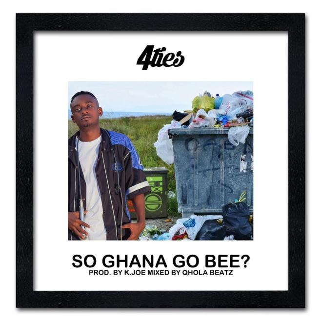 """4ties' """"So Ghana Go Be"""" artwork"""