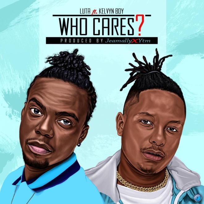 Luta - Who Cares feat. Kelvyn Boy