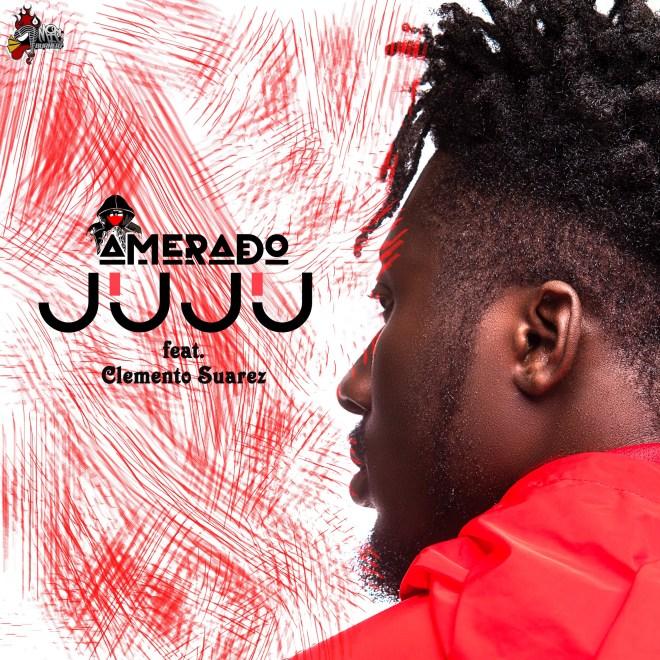 Amerado - Juju feat. Clemento Suarez