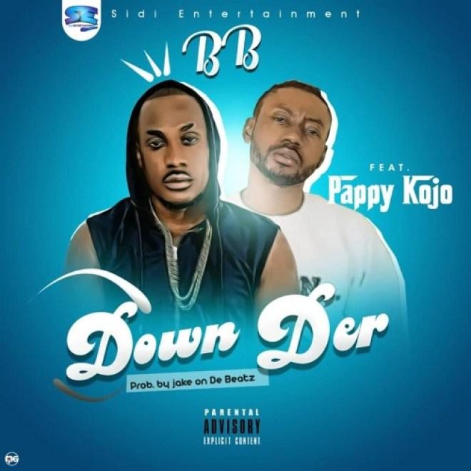 BB feat Pappy Kojo