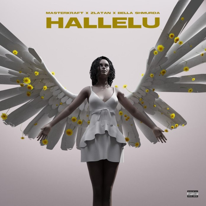 DOWNLOAD MP3: Masterkraft – Hallelu ft. Zlatan & Bella Shmurda