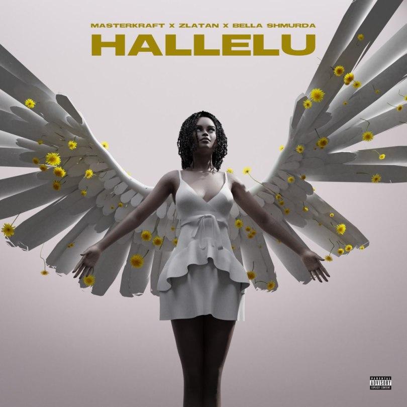DOWNLOAD MP3: Masterkraft – Hallelu ft. Zlatan & Bella Shmurda