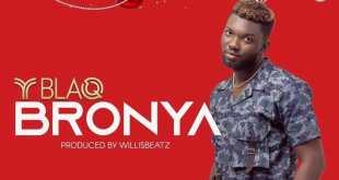 Y Blaq – Bronya (Prod. by WillisBeatz)