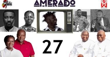 Amerado – Yeete Nsem Episode 27 (Prod By TwoBars)