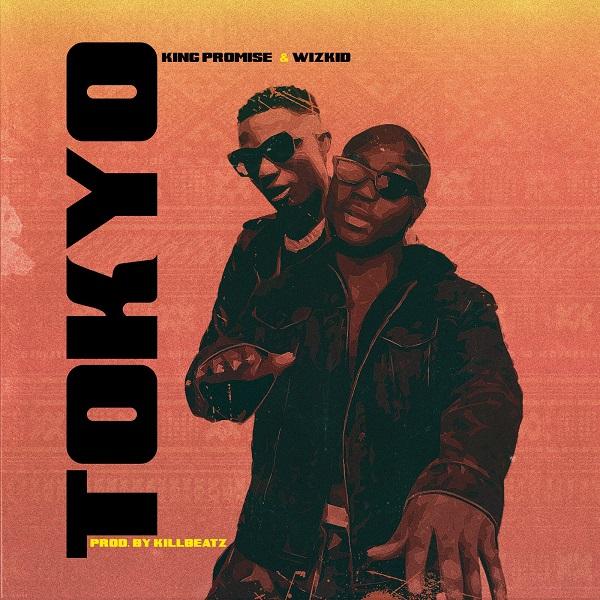 DOWNLOAD MP3: King Promise ft. Wizkid – Tokyo (Prod; by Killbeatz)