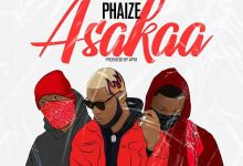 DOWNLOAD MP3: Phaize – Asakaa (Prod By Apya)