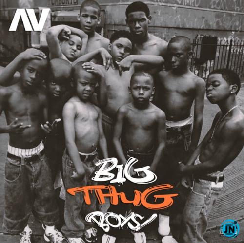 AV - Big Thug Boys mp3(prod. By Kulboy)