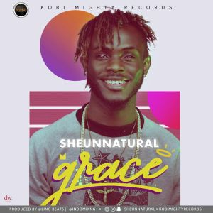 Sheun Natural - Grace | @sheunnatural