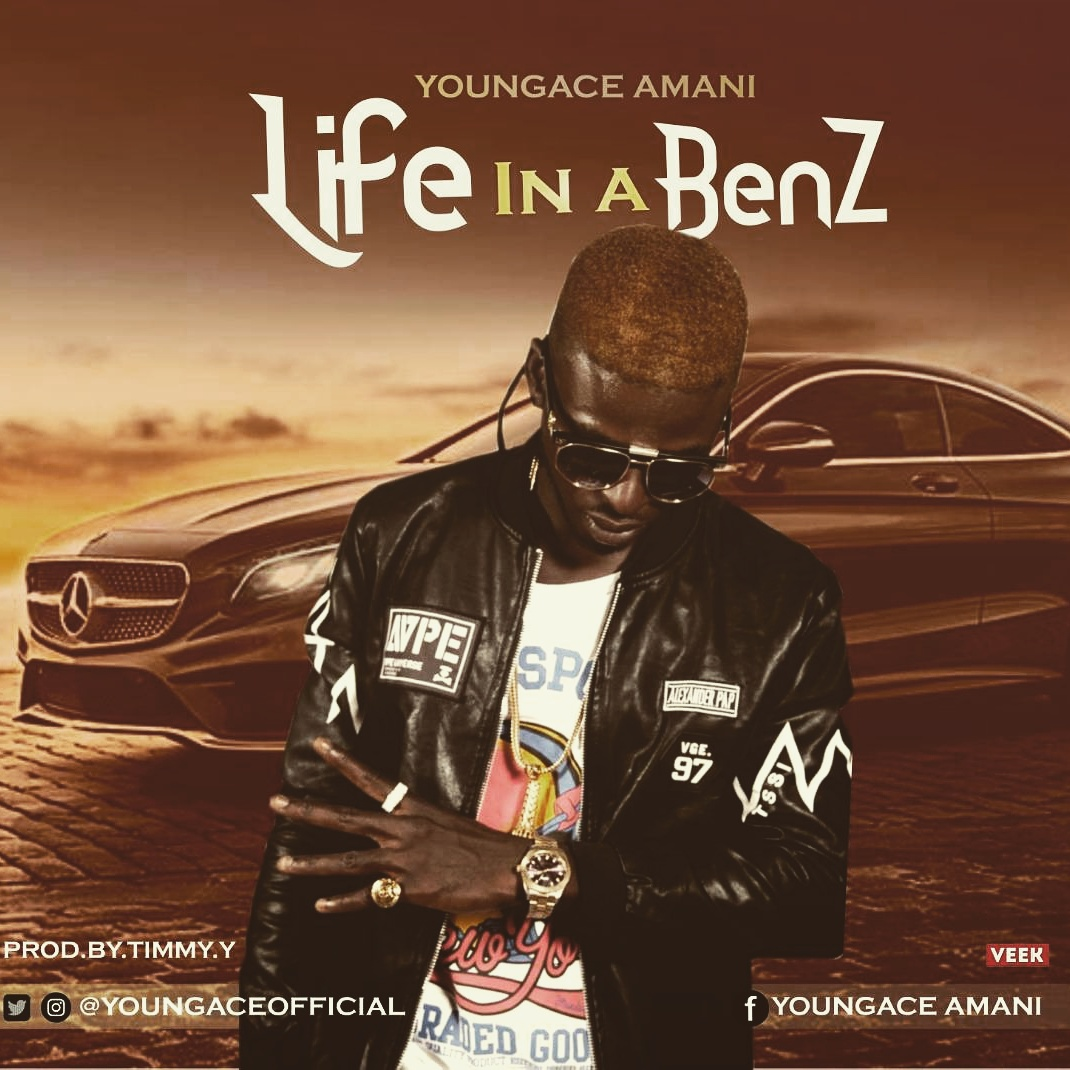 Music: YoungGace Amani- Life in a benz