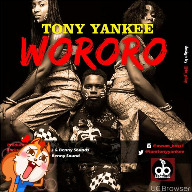Download: Tony yankee-Wororo @iamtonyyankee
