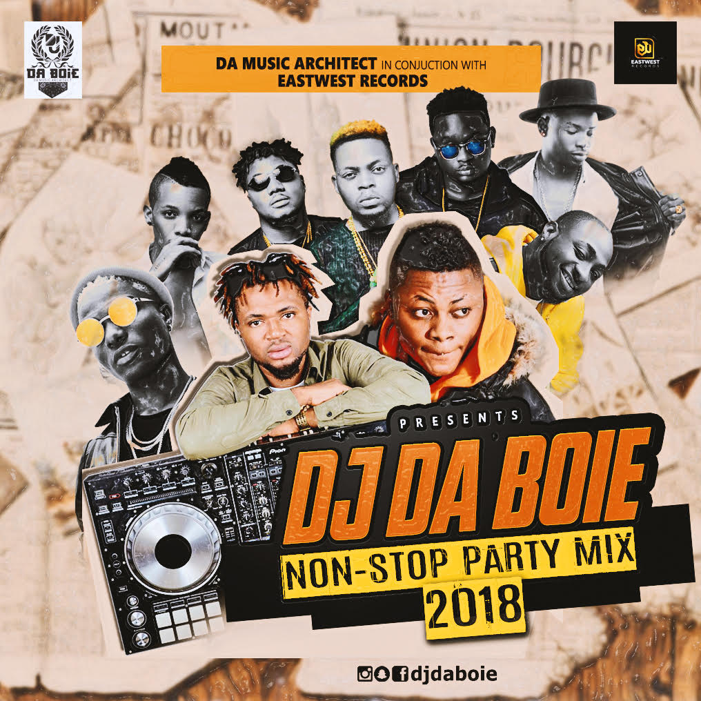 MIXTAPE: DJ DABOIE - Non Stop Party Mix 2018 | @djdaboie