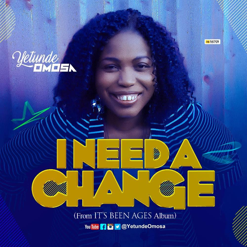 Download Yetunde Omosa - I Need A Change