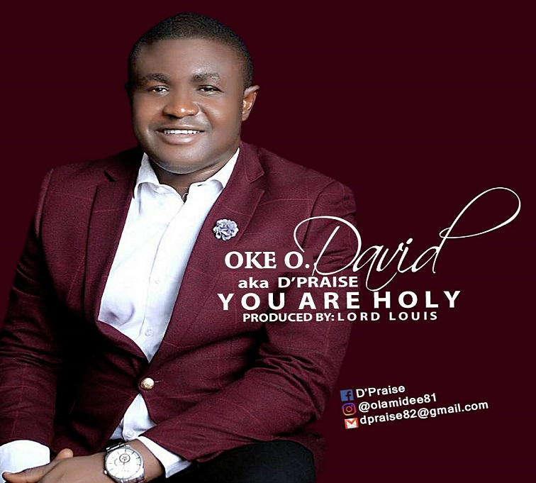 Download David Oke -You Are Holy