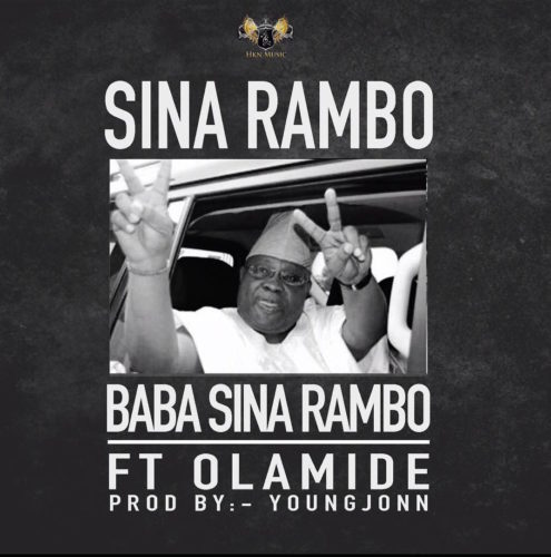 "Download Sina Rambo – ""Baba Sina Rambo"" ft . Olamide"