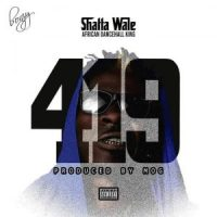 Download Shatta Wale – 419 (Prod By M.O.G