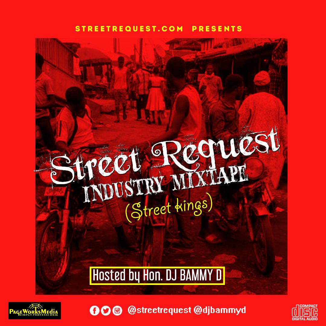 Mixtape: DJ Bammy D -Street kings @streetrequest1 @DjBammyD