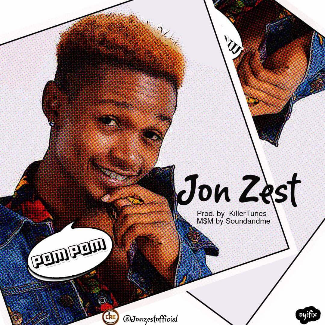 Download Jon Zest – Pom Pom | Prod. by KillerTunes