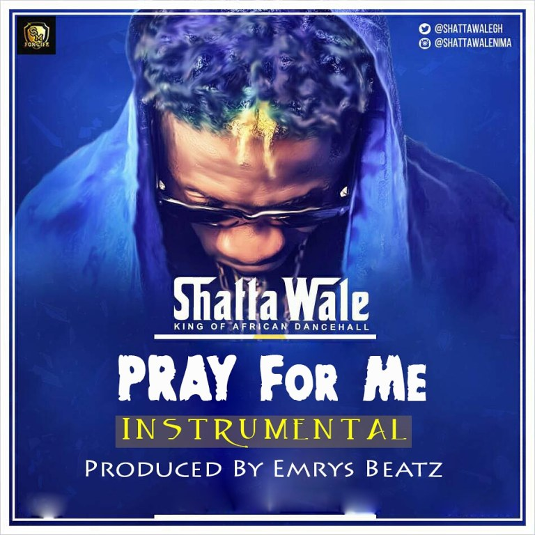 Instrumental: Shatta Wale – Pray For Me (Instrumental)[Prod by Emrys Beatz]