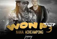 Nana Acheampong - Won P3 (Remix) (Feat Stay Jay) (Prod. by Dr Ray Beat)