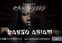 Danso Abiam - Aye Huhuuhu (Prod. by BigMix) (GhanaNdwom.com)