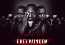 Coded (4x4) - Edey Pain Dem (Prod By Hydraulix) (GhanaNdwom.com)