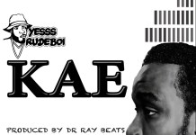 Yesssrudeboi - KAE (Produced By Dr Ray Beat)