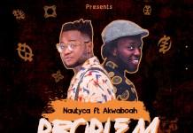 Nautyca - Problem (feat Akwaboah) (Prod by Skybeatz)