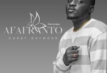 Cobby Raymond - Afafranto (R&B) (Prod. by Apya)