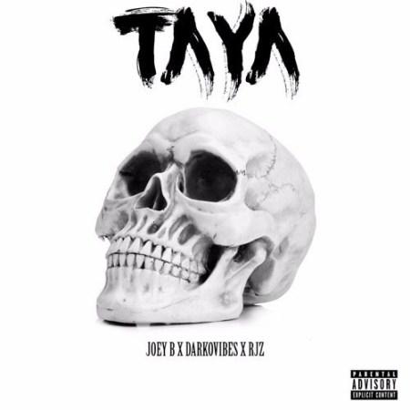 Joey B - Taya (Feat. Darkovibes & RJZ)
