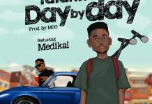 Talanku - Day By Day (feat Medikal) (Prod by MOG)