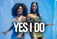 Becca - Yes I Do (feat Tiwa Savage)