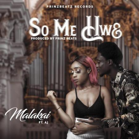 Malakai - So Me Hwe (Feat. A J)