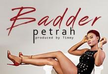 Petrah - Badder