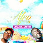 Shatta Wale, Stonebwoy, Sarkodie & more featured on DJ Quest & Foog's Afro Summer Mix